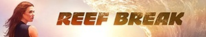 Reef Break- Seriesaddict